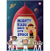 Mighty Raju Goes Into Space