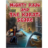 Mighty Raju and The Karati Scare